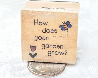 How Does Your Garden Grow Rubber Stamp Art Journal Stamp Retired, Phrase Word Stamp, Garden Tag, Seed Tag, Garden Stamp Gift from Garden