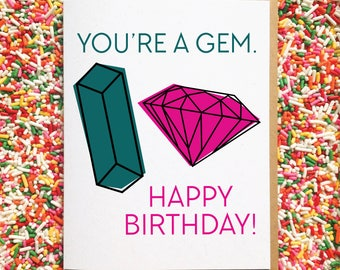 You're A Gem - Funny Birthday Card. Pun Card. Illustrated Card. Best Friend Birthday Card. Punny Card. Humorous Card.