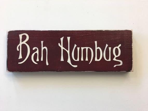 BAH HUMBUG Ebenezer Scrooge Charles Dickens A Christmas