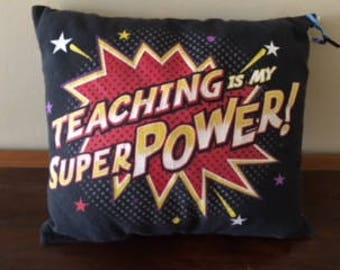 Teaching Is My Superpower Pillow