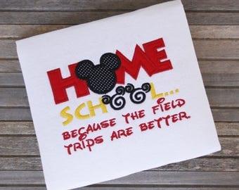 Homeschool T-shirt, Home School Shirt, Disney T-shirt, Disney vacation shirt, Vacation shirt, Custom embroidered t-shirt