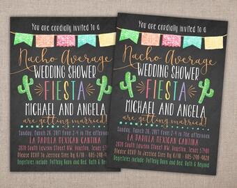 NACHO AVERAGE - Fiesta Wedding Shower Invite, Fiesta Couples Shower Invitation, Modern Bridal Shower Printables, Spanish, Fiesta Party 023