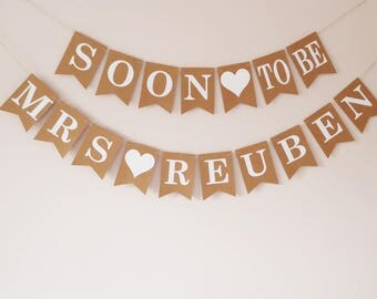 Bridal shower decorations, Personalised bunting soon to be Mrs, Hen party decorations