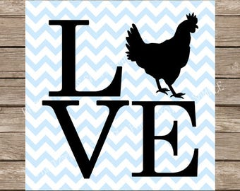 Love svg, Chicken svg, Farm svg, Chicken, svg, svg files, svg designs, svg files for cricut, svg silhouette, silhouette cameo, chicken svg