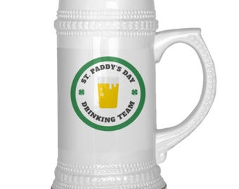 St. Paddy's Day Drinking Team Beer Mug - St. Patrick's Day Beer Stein