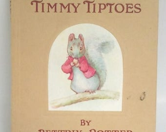 ON SALE 1911 Second Edition The Tale of Timmy Tiptoes by Beatrix Potter Antique Beatrix Potter Children's Book