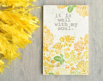 Wood Sign with Yellow and Orange Flowers. Hymn Lyrics. It Is Well.