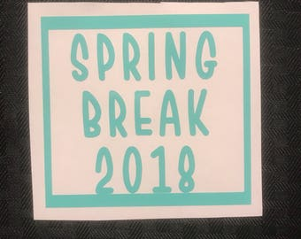 Spring Break 2018 Decal