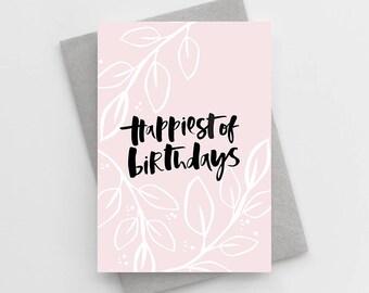 Happiest of Birthdays Card - Girly Birthday Card -  Floral Birthday Card - Birthday Card For Friend - Birthday Card For Bestie
