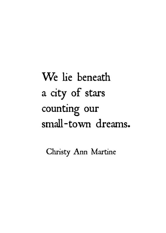 Clearance 50% Off - Prints - Home  Decor Wall Print - Gifts - We Lie Beneath a City of Stars Counting Our Small Tows Dream Quote
