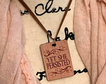 Yet She Persisted Necklace, Laser Engraved Cherry Wood, Group Gift Ideas, Group Discounts, Wedding Gifts, Laser Engraved, Bursting