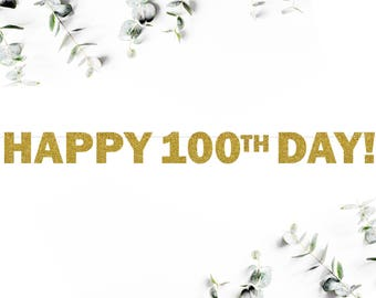 HAPPY 100TH DAY! (F5) - glitter banner / party decor / photo backdrop / baby / baek il janchi / 백일 잔치