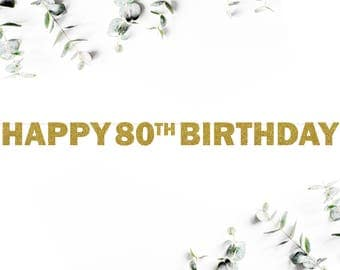 HAPPY 80TH BIRTHDAY! (F5) - glitter banner / party decor / eighty / photo booth / backdrop / decoration