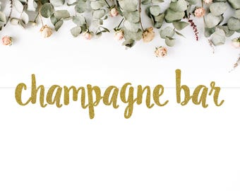 CHAMPAGNE BAR (S7) - glitter banner / drink bar / champagne / mimosa / party decoration / photo backdrop