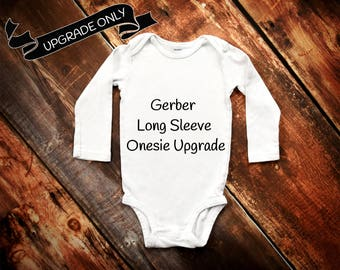 Long Sleeve Upgrade for White Onesies Only Make My Onesie Long Sleeve Baby Onesie Gerber Bodysuit