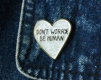 Don't Worry, Be Happy Enamel Pin
