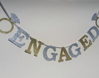 Silver and gold glitter engaged banner. Engagement ring banner, engagement party decor. 4 INCH (10CM) letters