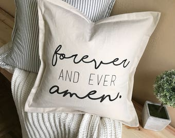 Forever & Ever Amen | Cotton Pillow Cover | MillieMade | Vintage Twill Decorative Pillow | Printed Pillow Cover | Throw Pillow Cover