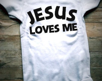Jesus Loves Me Baby Bodysuit - Christian Baby Clothing - Religious Baby Clothing - Church Clothing - Religious - Church - Christian