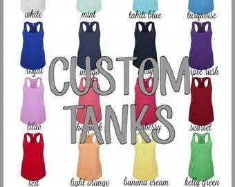 Custom Tanks//Custom Racerback Tank Tops//Bridal Party Tanks//Personalized Tank Tops//Custom Shirts//Summer Tanks//Fitness Tanks