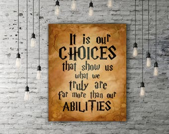 Vintage Harry Potter Gift, Albus Dumbledore Art, Inspirational Art, Harry Potter Quotes, Movie Quote Print Wall Art, It Is Our Choices Quote