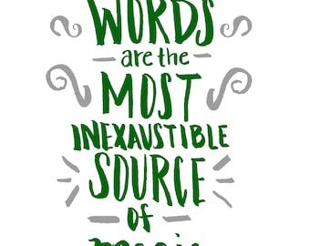 Words are Magical - Harry Potter Quote (Slytherin)