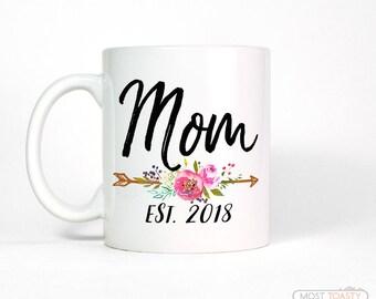 Custom Date Mug   Mom Birthday Gift for Mom Mug   New Mom Gift   Mom Coffee Mug Mom   Gift for New Mom