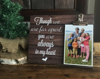 Though We Are Far Apart You Are Always In My Heart, Housewarming Gift, Christmas Gift, Thinking of You Gift