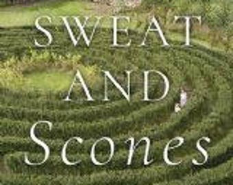 Blood,Sweat and Scones