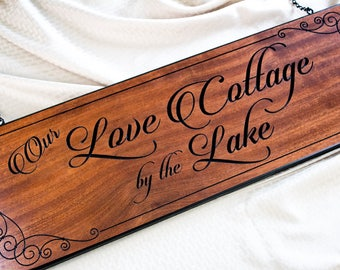 Our Love Cottage by the Lake, Wood Sign, Hanging Sign, Carved Sign, Wooden Sign, Wedding Gift, Anniversary Gift, Outdoor Sign, Patio Sign