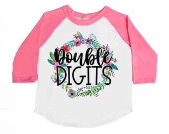 Double Digits Shirts - Ten Year Old - TEN - 10th Birthday Shirt - Floral Wreath - Birthday Outfit - Girls' Shirts - Birthday Girl Shirts