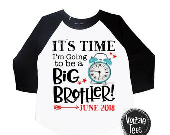 It's Time I'm Going to be a Big Brother - Personalized - Big brother shirt - Big Bro - Announcement Shirts - Boys' Shirts - New Baby