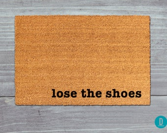 Lose The Shoes Doormat, Lose The Shoes Door Mat, Lose The Shoes Mat, Lose The Shoes Welcome Mat, Housewarming Gift, Lose The Shoes, Shoes