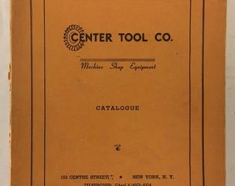 Center Tool Company Machine Shop Equipment Catalogue 1950s Vintage Catalog