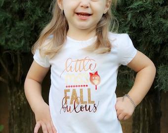 Little Miss FALL bulous- Shirt tee Toddler girl Turkey Thanksgiving Fabulous adorable sparkle girly glitter metallic clothes fashion custom