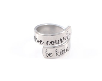 Have courage be kind - Cinderella inspired - wrap ring