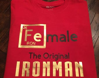 Female the Original Ironman Shirt Adult or Youth Kids Sizes