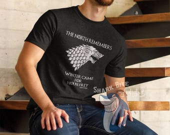 GoT Shirt, The North Remembers Tshirt, Winter Came, Game of Thrones Shirts Gifts, GoT Fandom, House Stark Tshirt