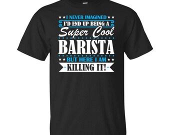 Barista, Barista Gifts, Barista Shirt, Super Cool Barista, Gifts For Barista, Barista Tshirt, Funny Gift For Barista, Barista Gift