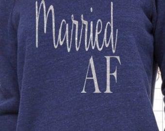 Married AF, Engaged AF, Bridal shower gift, engagement gift, wedding gift, bride to be shirt, honeymoon, i'm engaged, i'm married