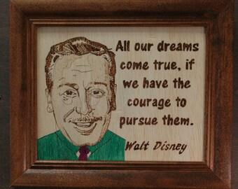 Walt Disney - wood burned portrait and quote