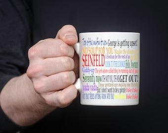 Seinfeld Quotes Mug 11 oz
