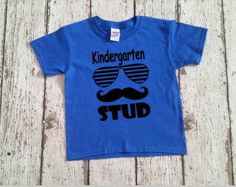 Kindergarten Stud Shirt - Back To School Shirt - First Day Of School Outfit - 1st Grade Stud - Back to School Outfit - Trendy School Top
