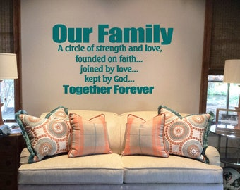 Our Family a Circle Of Strength And Love Founded On Faith Joined By Love Kept By God Together Forever Vinyl Decals Christian Family Vinyl