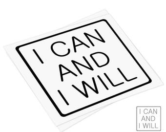 DECAL [ I Can and I Will ] Vinyl Decal, Car Window Decal, Laptop Sticker, Macbook Decal , quote, sport life motivation