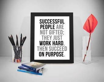 Successful People Quotes, Work Hard Quotes, Purpose Print, Business Prints, Office Decor, Office Art,