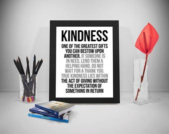 Kindness One Of The Greatest Gift Quotes, Kindness Print, Kindness Poster
