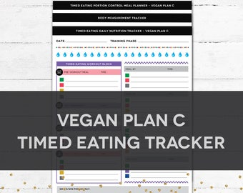 Timed Eating Planner & Tracker - VEGAN PLAN C