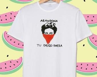 Frida Kahlo Abandona tu diego rivera t-shirt