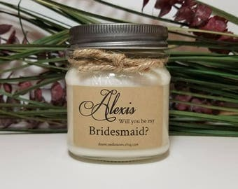 Will you be my Bridesmaid Gift - Maid of Honor - Wedding Candles - 8oz Soy Candles  -Matron of Honor - Bridesmaid Proposal